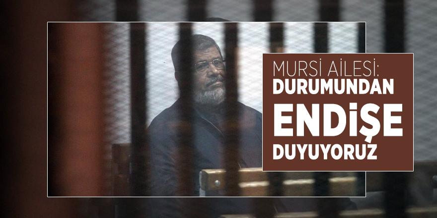 """Mursi ailesi: """"Muhammed Mursi'nin durumundan endişe duyuyoruz"""""""