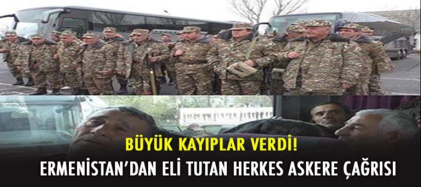 Ermenistan'dan eli tutan herkes askere çağrısı!