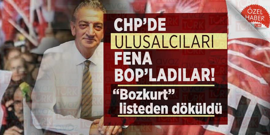 """CHP'de Ulusalcıları fena BOP'ladılar! """"Bozkurt"""" listeden döküldü"""