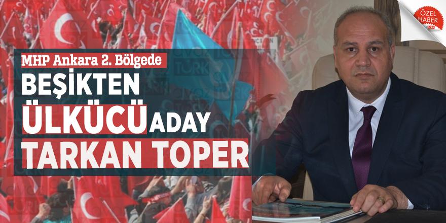 MHP Ankara 2. Bölgede beşikten Ülkücü aday Tarkan Toper
