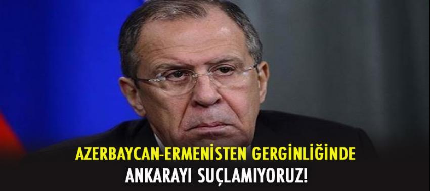 Rusya: Ankara'yı suçlamıyoruz