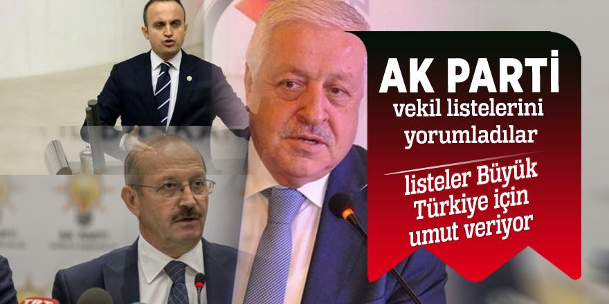 AK Parti vekil listelerini yorumladılar