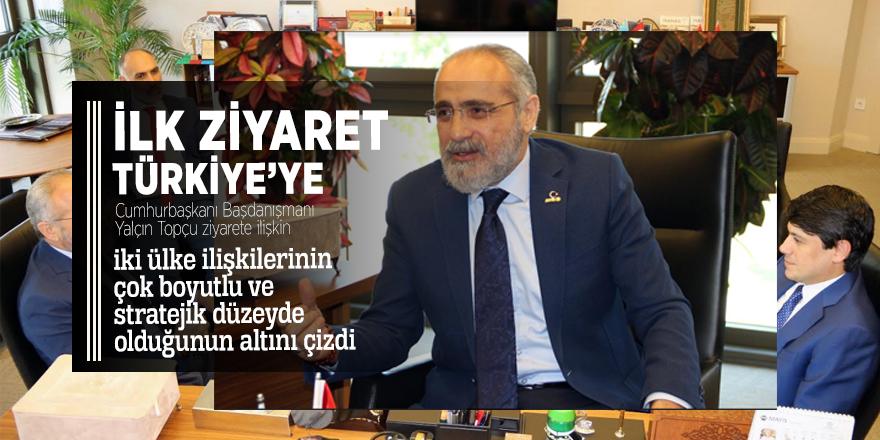 İlk ziyaret kardeş ülke Türkiye'ye