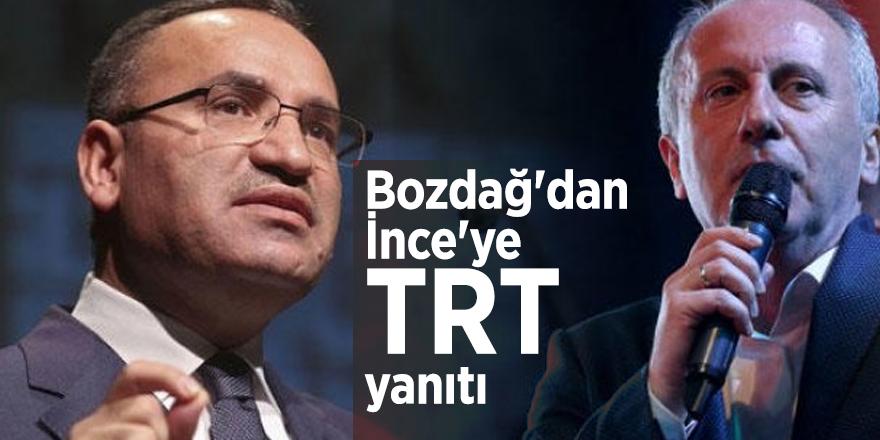 Bozdağ'dan Muharrem İnce'ye TRT yanıtı
