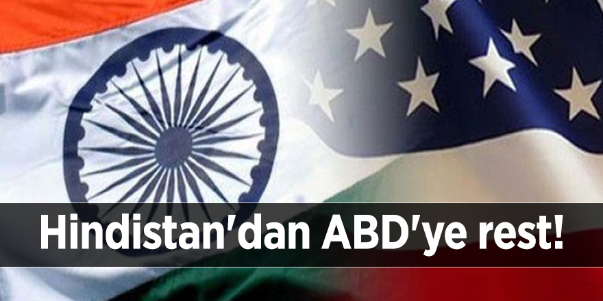 Hindistan'dan ABD'ye rest!