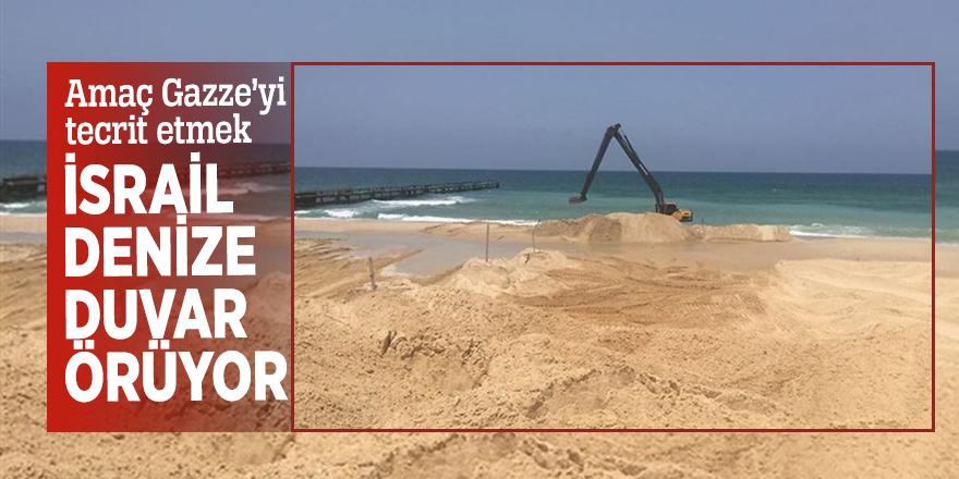 Amaç Gazze'yi tecrit etmek! İsrail denize duvar örüyor
