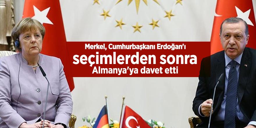 Merkel, Cumhurbaşkanı Erdoğan'ı seçimlerden sonra Almanya'ya davet etti