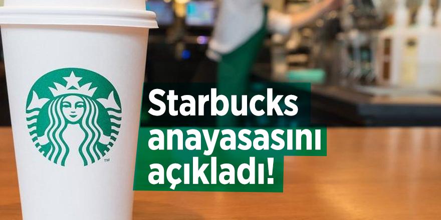 Starbucks anayasasını açıkladı!