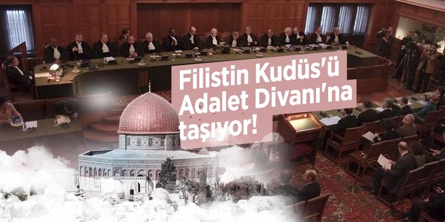 Filistin Kudüs'ü Adalet Divanı'na taşıyor!