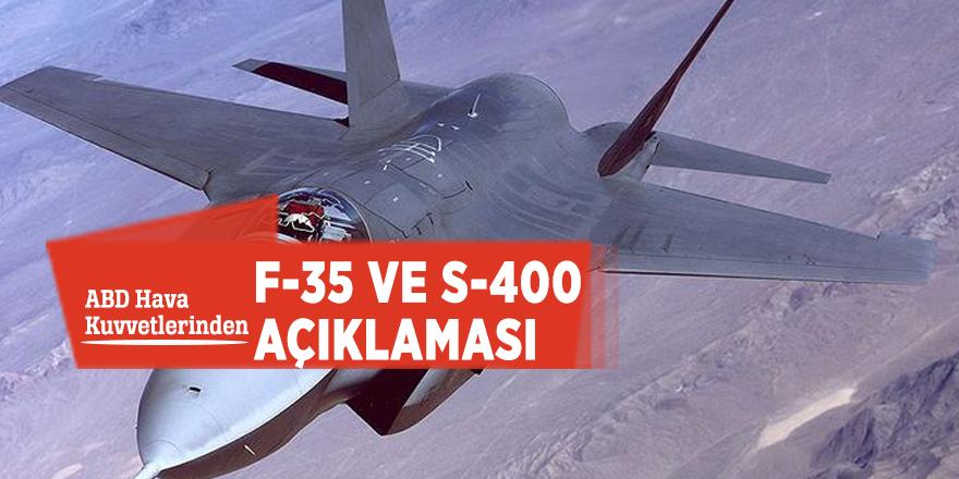 ABD Hava Kuvvetlerinden F-35 ve S-400 açıklaması