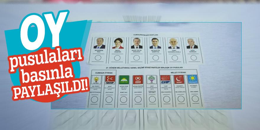Oy pusulaları basınla paylaşıldı!
