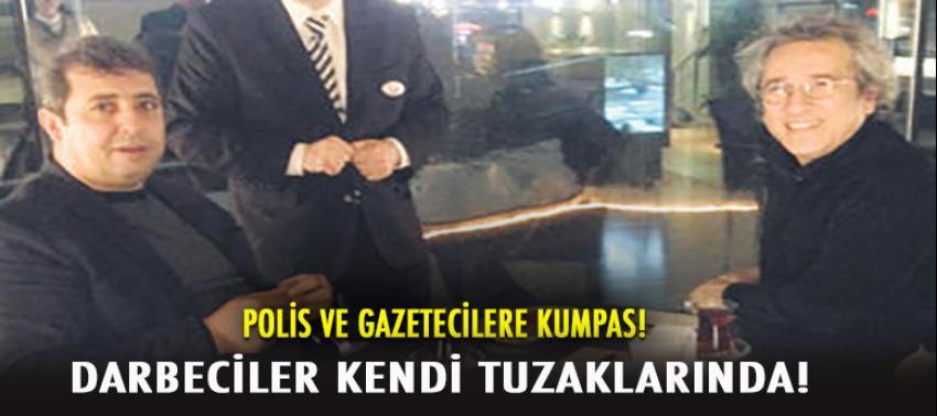 FETÖ karşıtı gazetecilere kumpas!