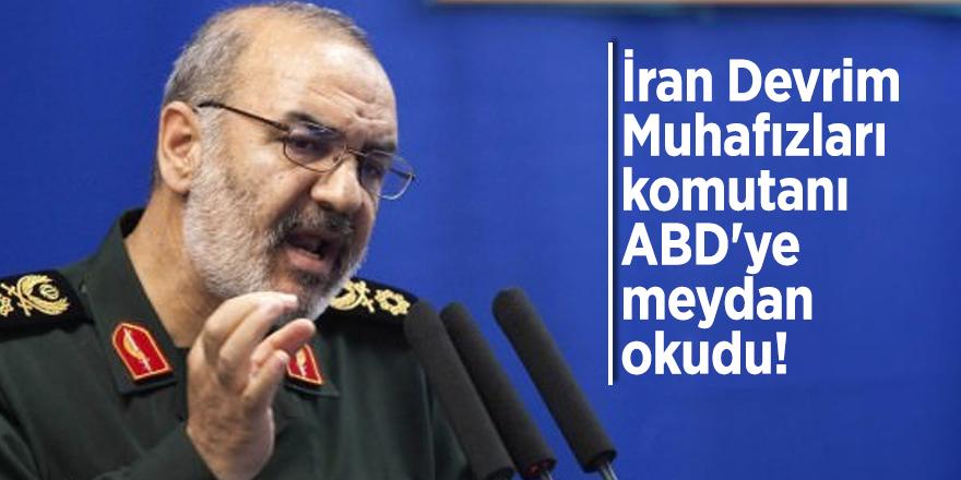 İran Devrim Muhafızları komutanı ABD'ye meydan okudu!