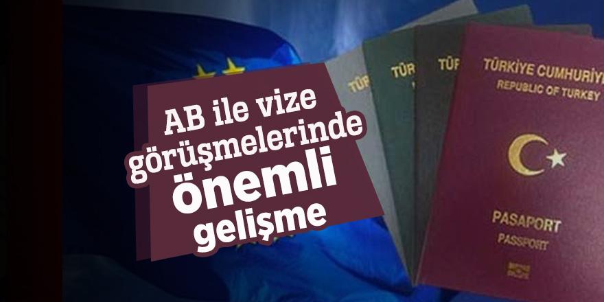 AB ile vize görüşmelerinde önemli gelişme