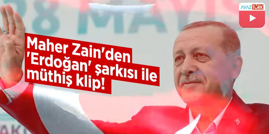 Maher Zain'den 'Erdoğan' şarkısı ile müthiş klip!