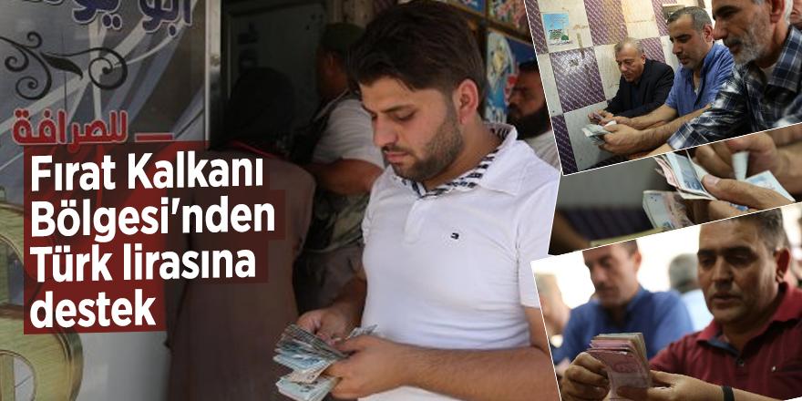 Fırat Kalkanı Bölgesi'nden Türk lirasına destek