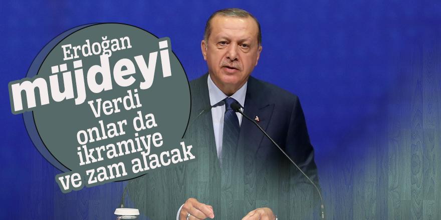 Erdoğan müjdeyi verdi! Onlar da ikramiye ve zam alacak