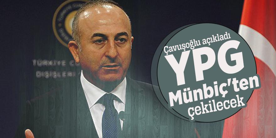 Çavuşoğlu açıkladı: YPG Münbiç'ten çekilecek