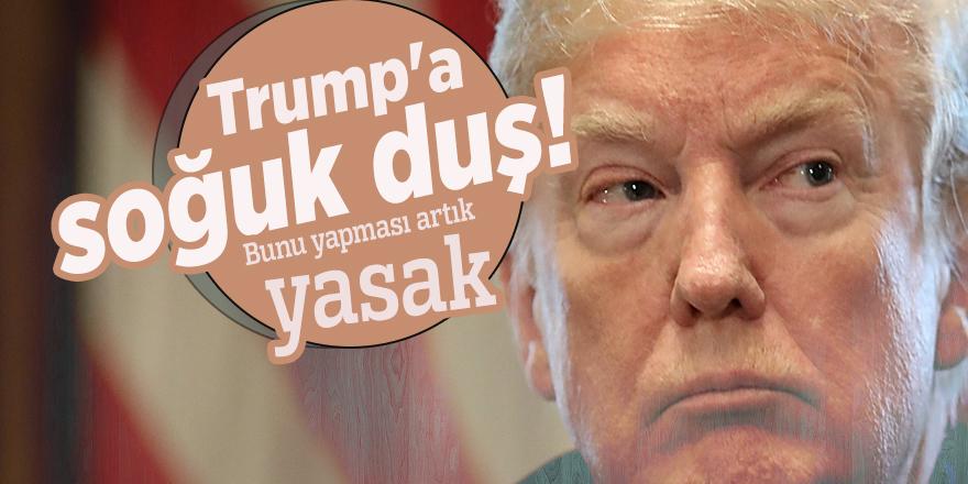 Trump'a soğuk duş! Bunu yapması artık yasak