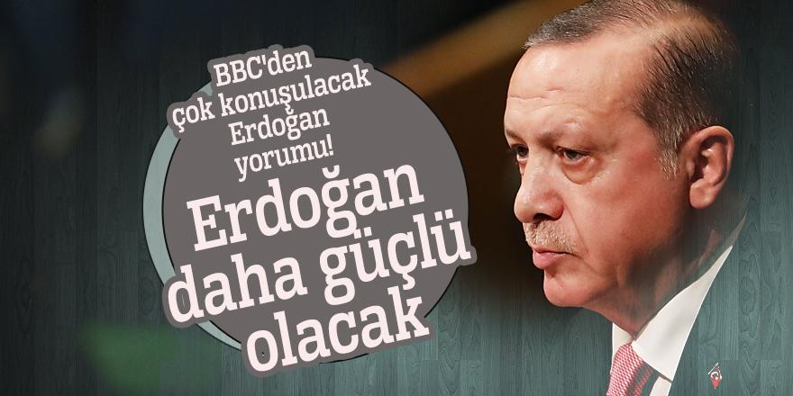 BBC'den çok konuşulacak Erdoğan yorumu!
