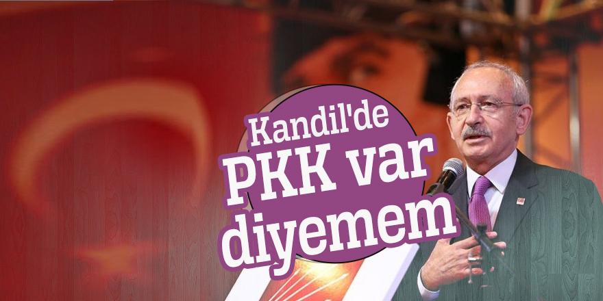 """Kılıçdaroğlu: """"Kandil'de PKK var diyemem"""""""