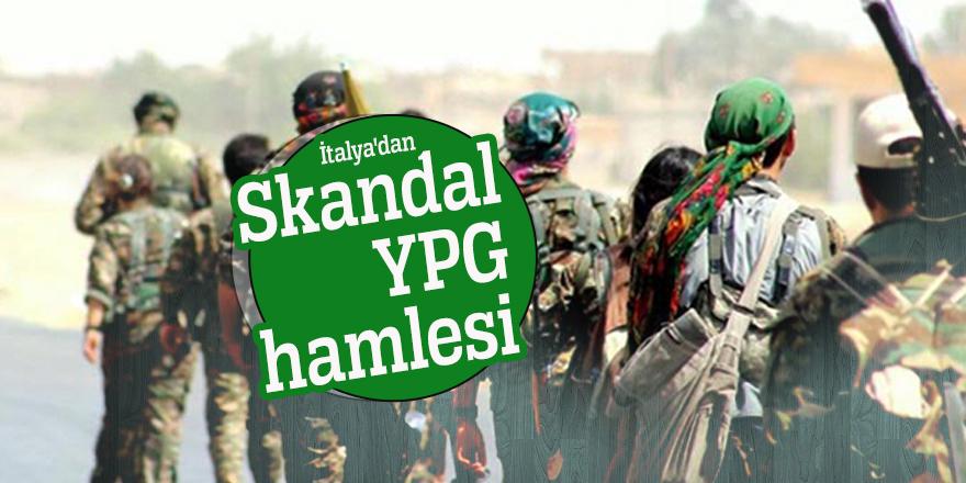 İtalya'dan skandal YPG hamlesi