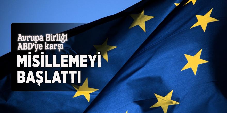 Avrupa Birliği ABD'ye karşı misillemeyi başlattı