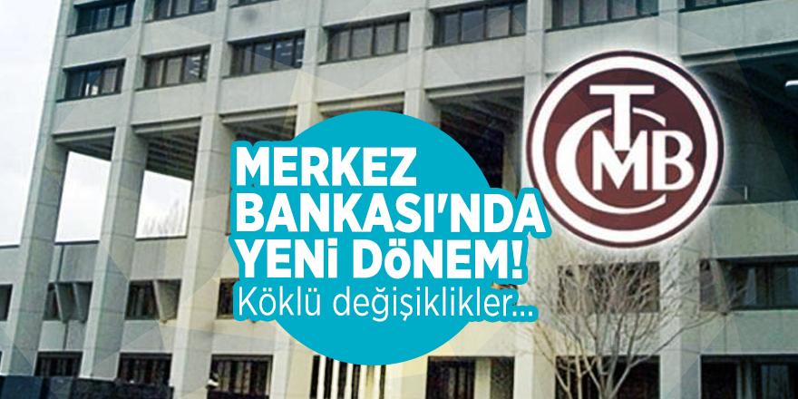 Merkez Bankası'nda yeni dönem! Köklü değişiklikler...