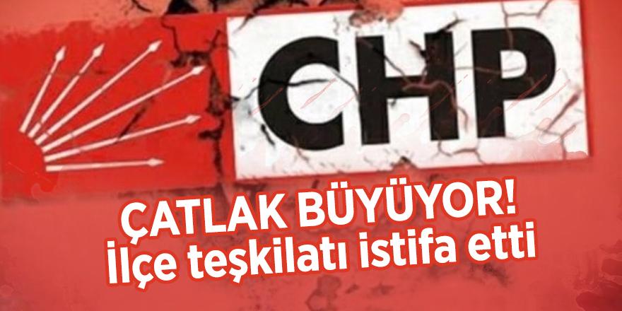 CHP'de çatlak büyüyor! İlçe teşkilatı istifa etti