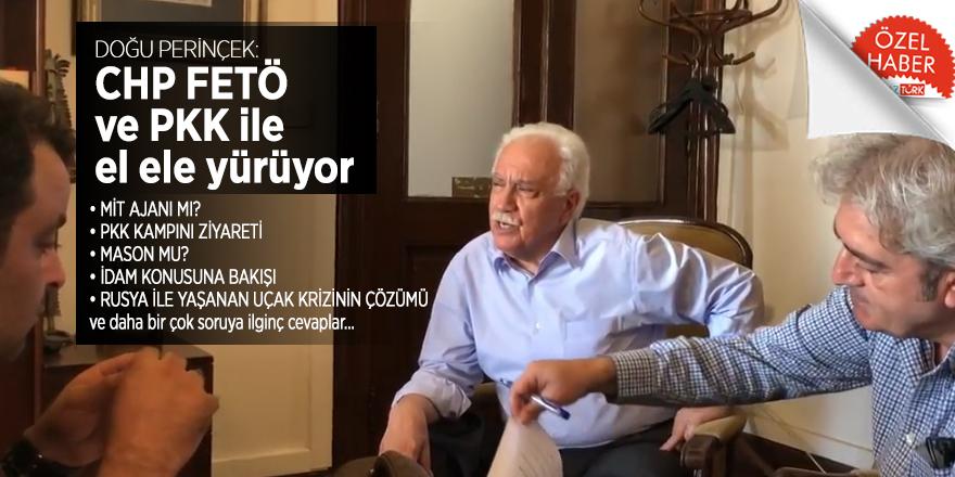 DOĞU PERİNÇEK: CHP FETÖ ve PKK ile el ele yürüyor