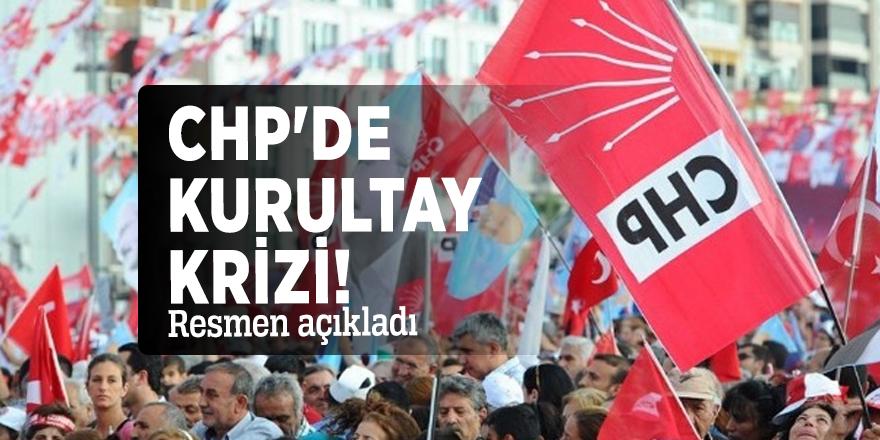 CHP'de kurultay krizi! Resmen açıkladı