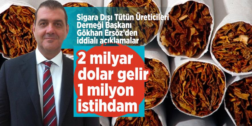 2 milyar dolar gelir 1 milyon istihdam