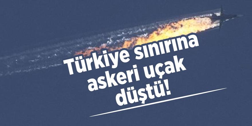 Türkiye sınırına askeri uçak düştü!