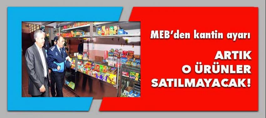 MEB'ten kantin ayarı! o ürünleri satmak yasak
