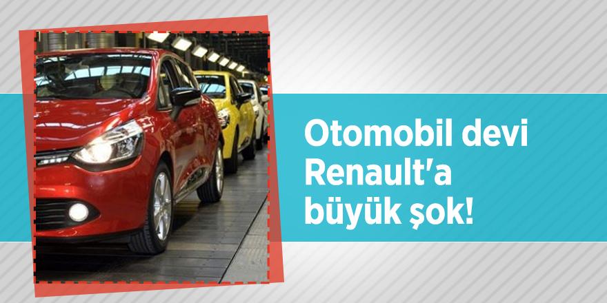 Otomobil devi Renault'a büyük şok!