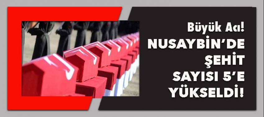 Nusaybin'de şehit sayısı 5'e yükseldi