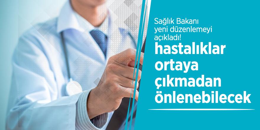 Sağlık Bakanı yeni düzenlemeyi açıkladı!