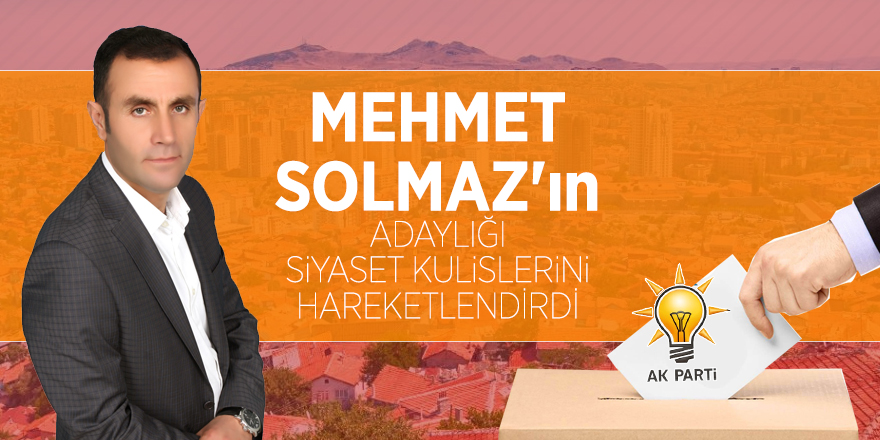 Pursaklar'da flaş aday: Mehmet Solmaz
