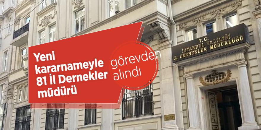 Yeni kararnameyle 81 İl Dernekler müdürü, görevden alındı
