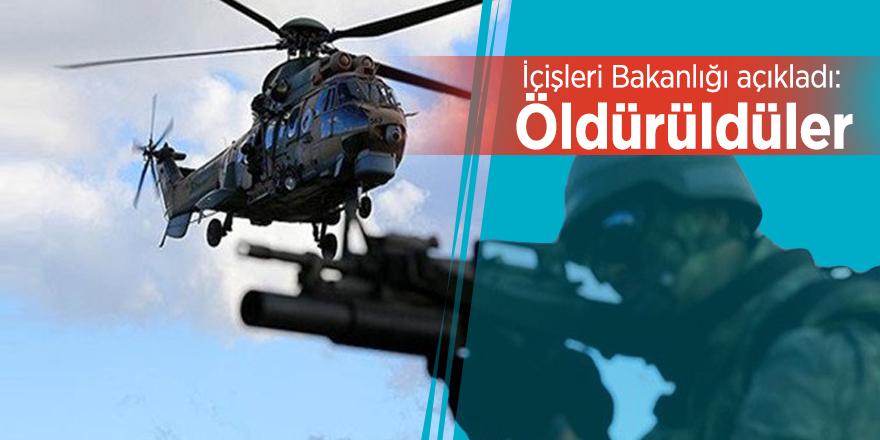 İçişleri Bakanlığı açıkladı: Öldürüldüler