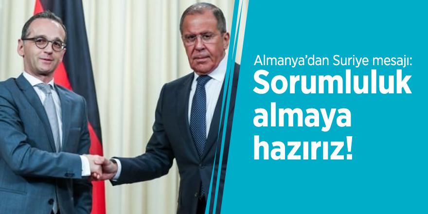 Almanya'dan Suriye mesajı: Sorumluluk almaya hazırız!