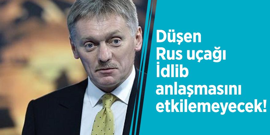 Kremlin: Düşen Rus uçağı İdlib anlaşmasını etkilemeyecek!