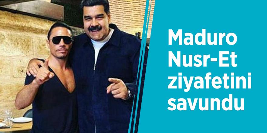 Maduro Nusr-Et ziyafetini savundu