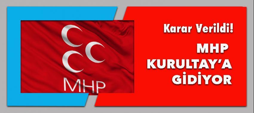 MHP için kurultay kararı!