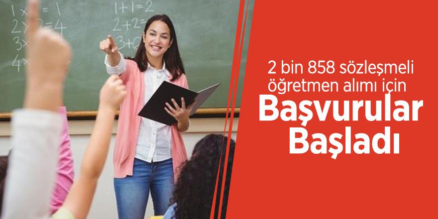 2 bin 858 sözleşmeli öğretmen alımı için başvurular başladı