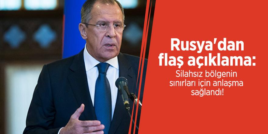 Rusya'dan flaş açıklama: Silahsız bölgenin sınırları için anlaşma sağlandı!