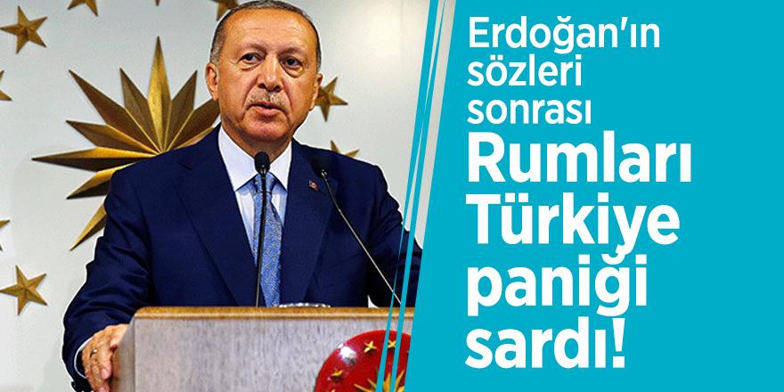 Erdoğan'ın sözleri sonrası Rumları Türkiye paniği sardı!