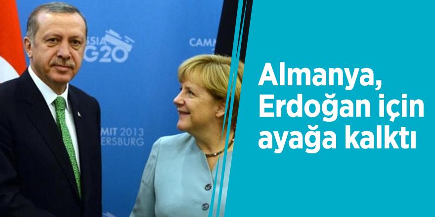 Almanya, Erdoğan için ayağa kalktı