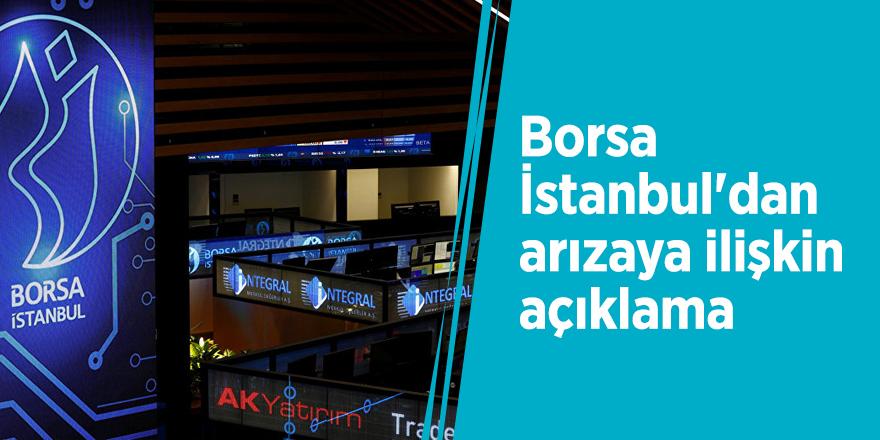Borsa İstanbul'dan arızaya ilişkin açıklama