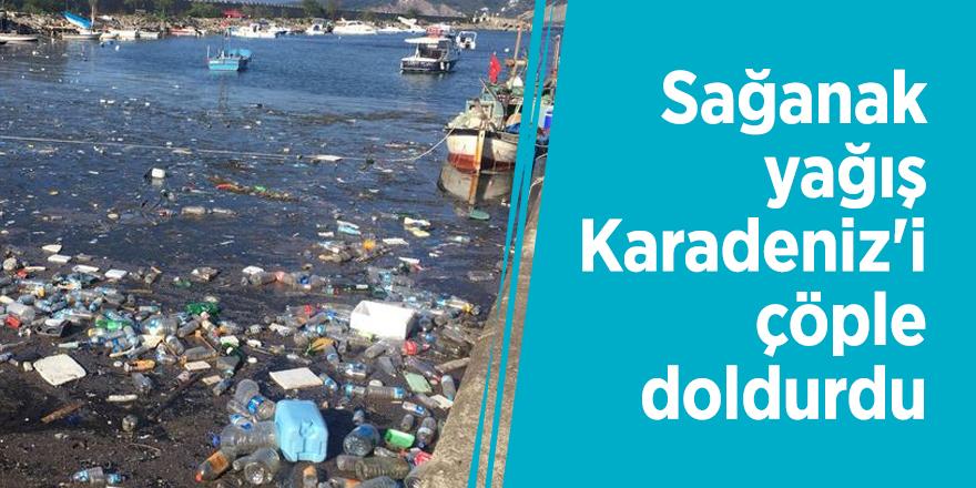 Sağanak yağış Karadeniz'i çöple doldurdu